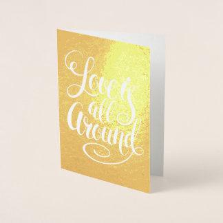 Cartão Metalizado O amor é toda ao redor tipografia escrita à mão