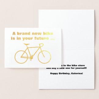 """Cartão Metalizado O bobo """"uma bicicleta brandnew está no seu futuro…"""