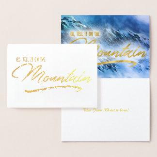 Cartão Metalizado Vá dizem-no no Natal do cristão da montanha