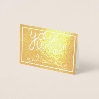 Cartão Metalizado Você ilumina acima minha vida no ouro