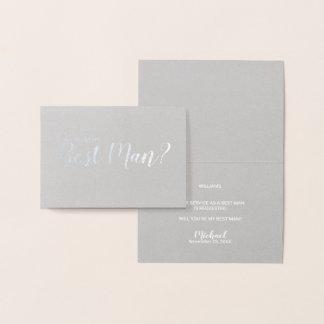 Cartão Metalizado Você será meu melhor homem? Prata elegante