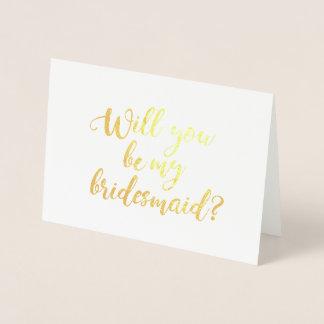 Cartão Metalizado Você será minha mão da dama de honra rotulada
