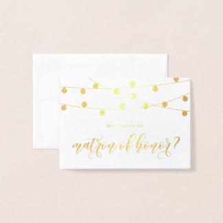 Cartão Metalizado Você será minha matrona de luzes da corda da honra