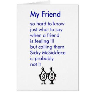 Cartão Meu amigo - um engraçado obtem o poema bom
