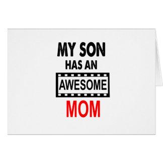Cartão Meu filho tem uma mamã impressionante
