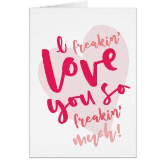 Cartão Mim amor do freakin você