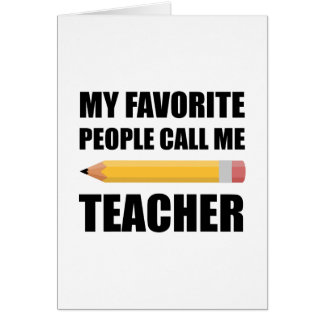 Cartão Minhas pessoas favoritas chamam-me professor