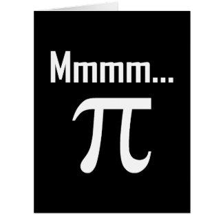 Cartão Mmm nerd do símbolo do Pi engraçado