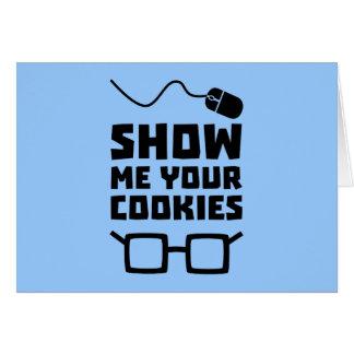 Cartão Mostre-me seu geek Zb975 dos biscoitos