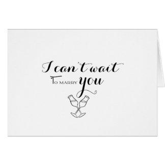Cartão Na antecipação - eu não posso esperar para casá-lo