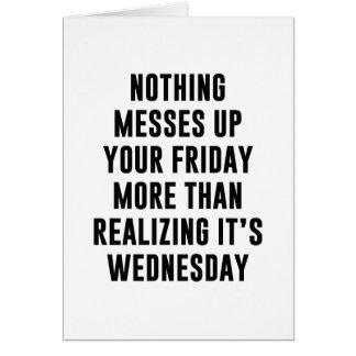 Cartão Nada suja acima sua sexta-feira