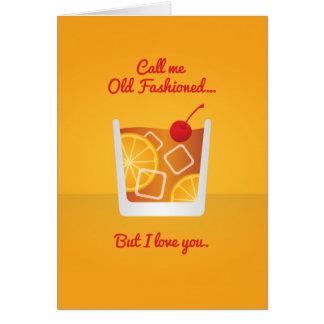 Cartão Namorados do cocktail: Chame-me antiquado