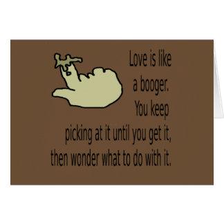 Cartão Namorados: O amor é como um booger