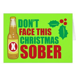 Cartão Não enfrente este Natal sóbrio