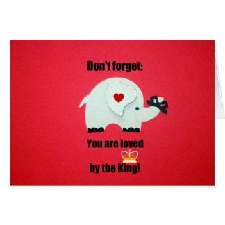 Cartão Não esqueça: Você é amado pelo rei!