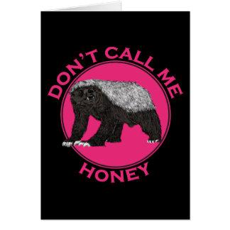 Cartão Não me chame arte da feminista do rosa do texugo