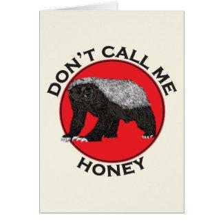 Cartão Não me chame mel, arte feminista vermelha do