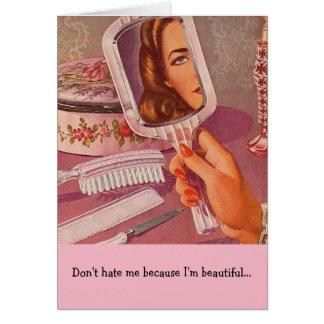 Cartão Não me deie porque eu sou bonito,
