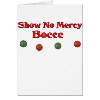 Cartão Não mostre nenhum compaixão Bocce