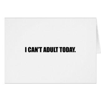 Cartão Não possa adulto hoje