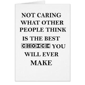 Cartão não se importar o que outras pessoas pensam é o