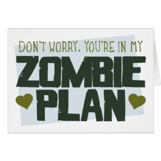 Cartão Não se preocupe - você está em meu plano do zombi