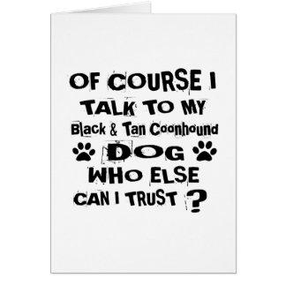 Cartão Naturalmente eu falo a meus preto & cão D do