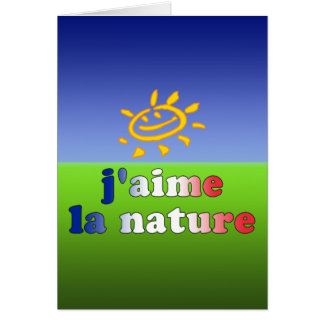 Cartão Natureza do La de J'aime eu amo a natureza em