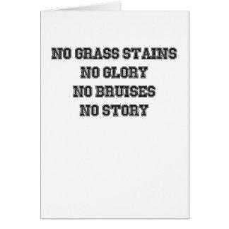 Cartão Nenhumas manchas da grama, nenhuma glória,