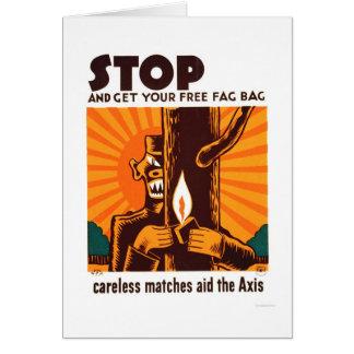 Cartão Nenhuns fósforos descuidados WPA 1942