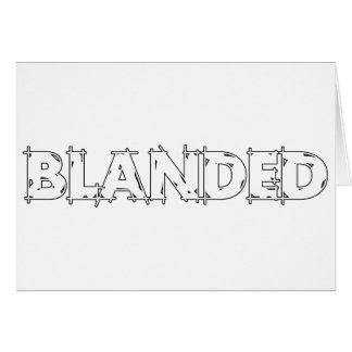 Cartão Nenhuns marcam o slogan de Blanded
