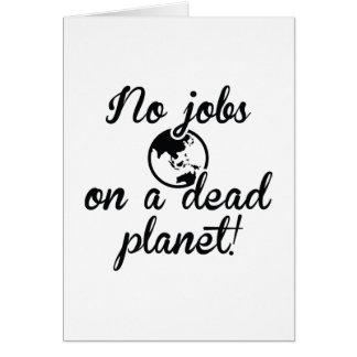 Cartão Nenhuns trabalhos em um planeta inoperante