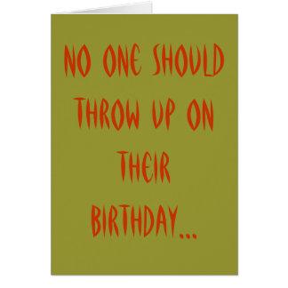 Cartão Ninguém deve jogar acima em seu aniversário…