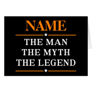 Cartão Nome personalizado o homem o mito a legenda