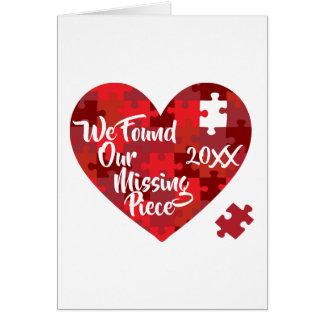 Cartão Nós encontramos nossa parte faltante - coração do