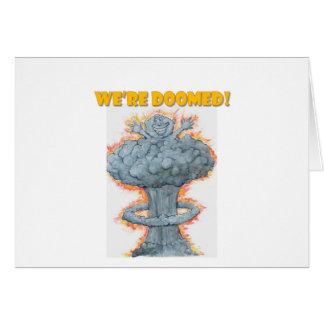 Cartão Nós somos condenados!