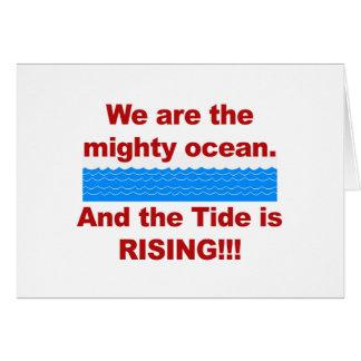 Cartão Nós somos o oceano poderoso e a maré está