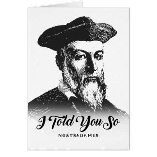 Cartão Nostradamus: Eu disse-o assim