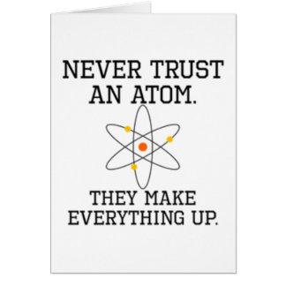 Cartão Nunca confie um átomo - ciência engraçada
