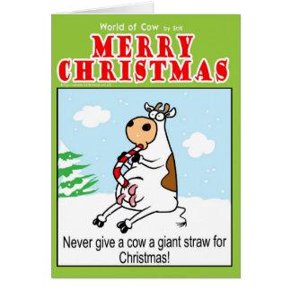Cartão Nunca dê a uma vaca uma palha gigante para o Natal