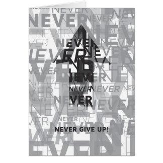 """Cartão """"Nunca dê acima"""" Notecard"""