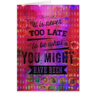 Cartão Nunca demasiado tarde