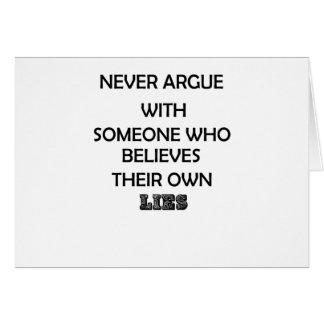Cartão nunca discuta com o alguém que acredita seus