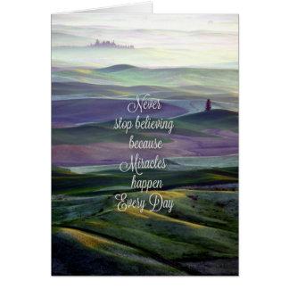 Cartão Nunca pare de acreditar/milagre acontecem cada dia