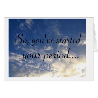 Cartão nuvens, assim, você começou, seu período….