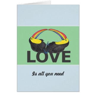 Cartão O amor é tudo que você precisa - toucans bonitos