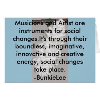 Cartão O artista/músicos é agentes da mudança;