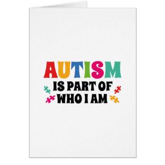 Cartão O autismo é parte de quem eu sou