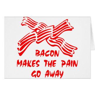 Cartão O bacon faz a dor partir