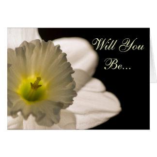 Cartão O Daffodil branco você será minha dama de honra
